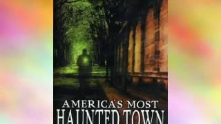 Movies & Film: America's Most Haunted Town