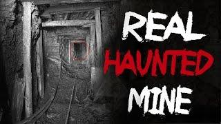 Real Haunted Mine - Real Ghosts Caught on Tape