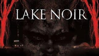Lake Noir | Full Horror Movie English 2015 | HOT Scary Movie