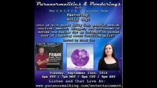 Paranormalities & Ponderings Radio Show featuring guest Holly Joy!