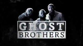 Ghost Brothers-Trailer
