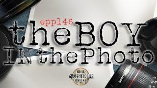 The Boy In The Photo | Ghost Stories, Paranormal, Supernatural