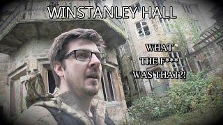 Winstanley Hall - STRANGE SPIRIT MANIFESTATION? + E.V.P!!  (Urban Exploring, Wigan)
