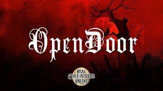 Open Door | Ghost Stories, Paranormal, Supernatural, Hauntings, Horror
