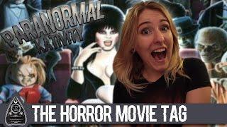 The Horror Movie Tag