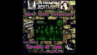 Ghost Detectives on LP Spotlight Radio