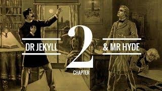 The Strange Case of Dr Jekyll and Mr Hyde (Chapter 2) | Audiobook