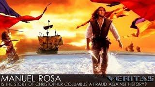 Veritas Radio | Manuel Rosa | 1/2 | Is the Story About Christopher Columbus a Fraud Against History?