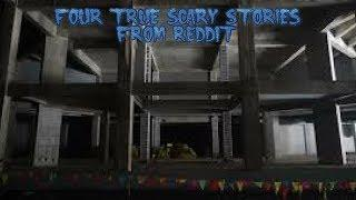 4 True Scary Stories From Reddit (Vol. 11)