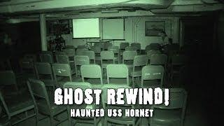 Haunted USS Hornet Paranormal EXTENDED Video │ Ghost Rewind #2