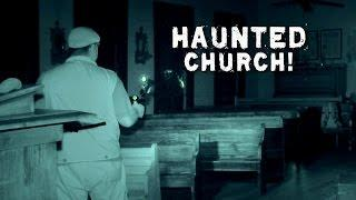 Paranormal Videos: Scary Church Haunted? Dead Explorer 96