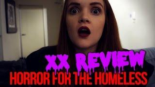 Horror for the Homeless Review | XX 2017 Review