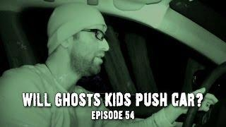 URBAN LEGENDS: Will Real Ghost Kids Push Car? (DE Ep. 54)
