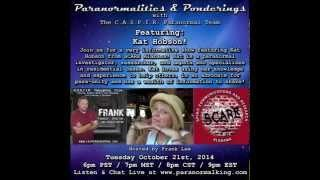 Paranormalities & Ponderings Radio Show featuring guest Kat Hobson! Hosted by Frank Lee