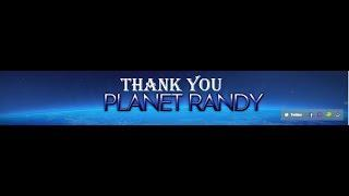 Thanks For The Support Planet Randy!