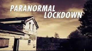 Paranormal Lockdown  Season specials Episode 1