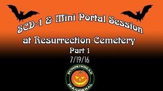 SCD-1 Spirit Box & Mini Portal Session at Resurrection Cemetery Pt.1