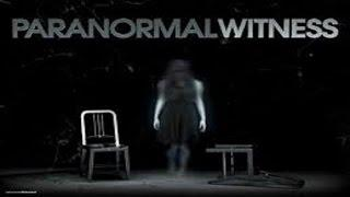 Paranormal Witness ★ HD ★ The Poltergeist   Watched in the Wilderness