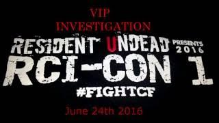 RCI CON 1 PART3 VIP JUN 24th with Seek The Truth Paranormal