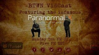 BTWN VidCast featuring Medium Mark Smith from Paranormal-X