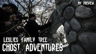GHOST ADVENTURES: LESLIES FAMILY TREE (MY PREVIEW)