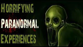 4 HORRIFYING True Paranormal Stories | Scary Encounters and Experiences With The Paranormal