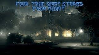 3 True Scary Stories From Reddit (Vol. 31)