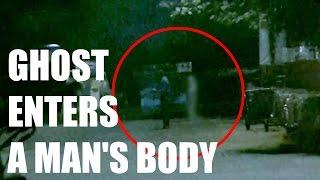OMG! Ghost Enters A Man's Body At Night | Scary Videos | Real Ghost Video Caught On Camera