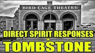 Intense real time spirit communication, Birdcage Theater. Tombstone, AZ