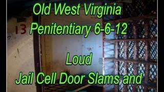 WVPI @ Old WV Penitentiary: Jail Cell Door Slams and EVPs