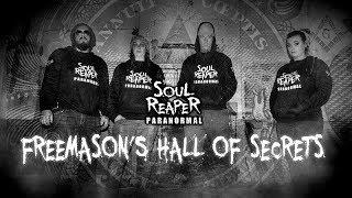 Soul Reaper Paranormal | Freemason's Hall Of Secrets