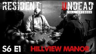 Resident Undead - Hill View Manor (New Castle, PA) - Full Episode