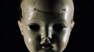 Haunted 100 Year Old Doll Caught on Tape