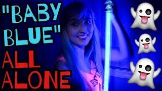 BABY BLUE ALL ALONE!