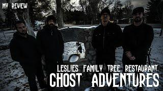 GHOST ADVENTURES: LESLIES FAMILY TREE RESTAURANT (MY REVIEW)