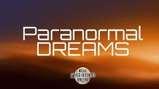 Paranormal Dreams | Ghost Stories, Paranormal, Supernatural, Hauntings, Horror