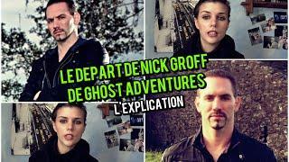 Le Départ de Nick Groff de Ghost Adventures