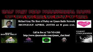 Half Past Dead Paranormal Radio Premier with Mike Gray