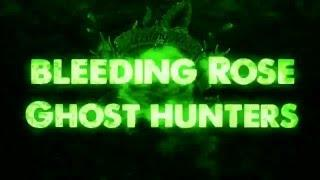 Bleeding Rose Ghost Hunters: season 3 episode 1