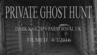 D DAY tunnels portsmouth uk private ghost hunt 4/3/16  dark knights paranormal uk