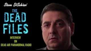 "The Dead Files ""The Steve DiSchiavi Interview"" on Dead Air Paranormal Radio"