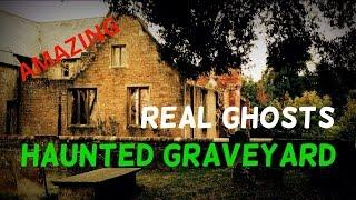 Haunted Graveyard Ghost Caught on Tape Episode 6