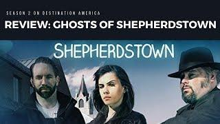 Review: Ghosts of Shepherdstown Season 2 with Nick Groff