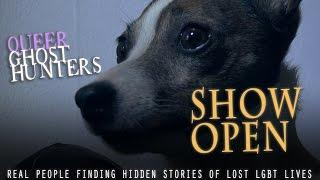 Queer Ghost Hunters Web Series SHOW OPEN  Video #2