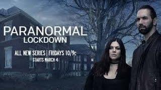 Paranormal Lockdown Season 1 Episode 1
