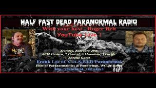 Half Past Dead Paranormal Radio/Frank Lee
