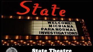 EP 14-3: Michiana Paranormal Investigations Investigates the State Theatre