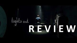 REVIEW : Lights Out / Dans le noir (SANS SPOILERS)