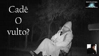 Cadê o vulto? (Gui Oliveira - Caça Fantasmas Brasil)