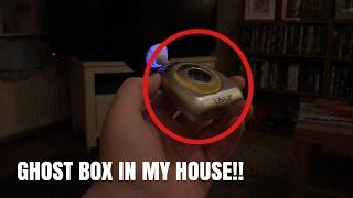 LATE NIGHT GHOST BOX SESSION IN MY HOUSE (AMAZING!)